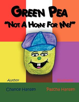 Green Pea, Not a Home for Me (Paperback)