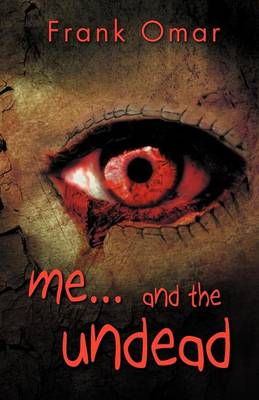Me...and the Undead (Paperback)