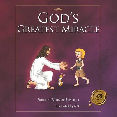 God's Greatest Miracle (Paperback)