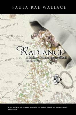 Radiance a Mallory O'Shaughnessy Novel: Volume 5 (Paperback)