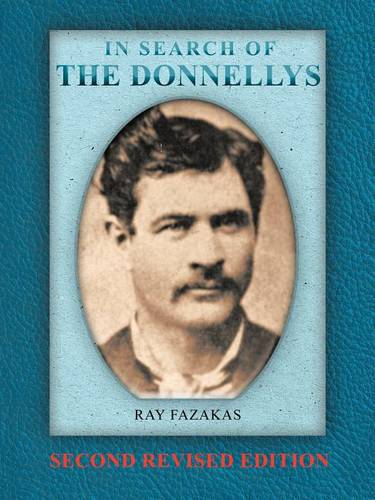 In Search of the Donnellys: Second Revised Edition (Paperback)