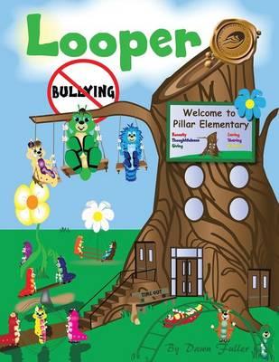 Looper: Bullying (Paperback)