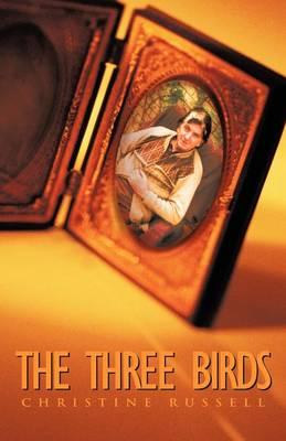 The Three Birds (Paperback)