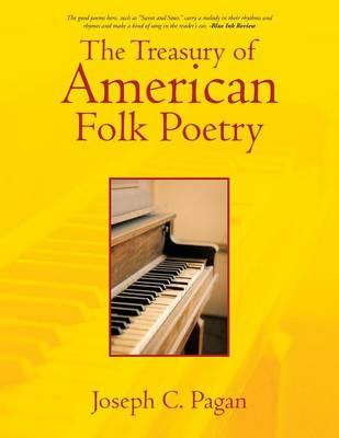 The Treasury of American Folk Poetry (Paperback)