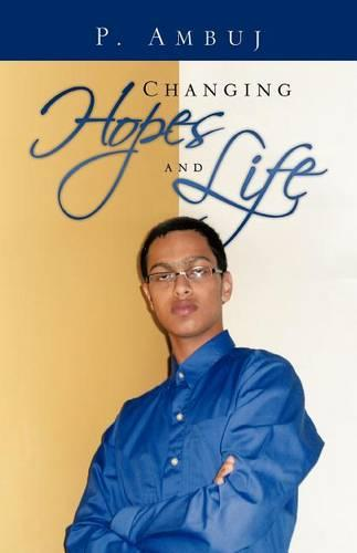 Changing Hopes and Life (Paperback)