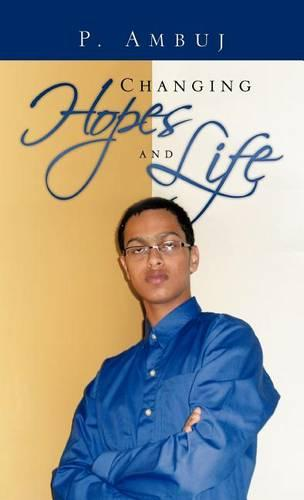 Changing Hopes and Life (Hardback)