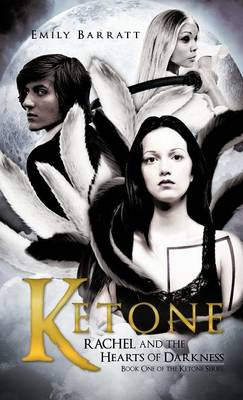 Ketone: Rachel and the Hearts of Darkness (Hardback)