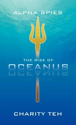 The Rise of Oceanus (Hardback)