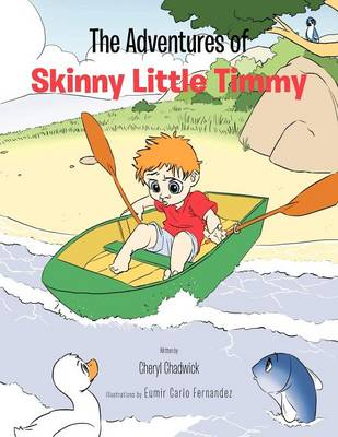 The Adventures of Skinny Little Timmy (Paperback)