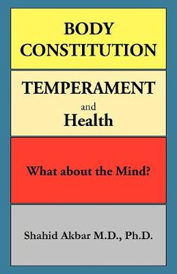 Body Constitution, Temperament and Health: What about the Mind? (Paperback)