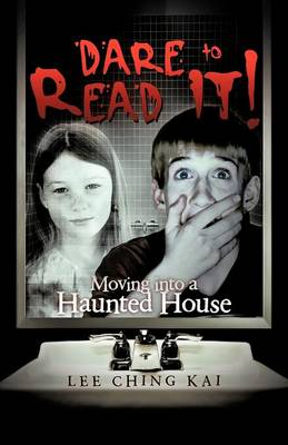 Dare to Read It!: Moving Into a Haunted House (Paperback)