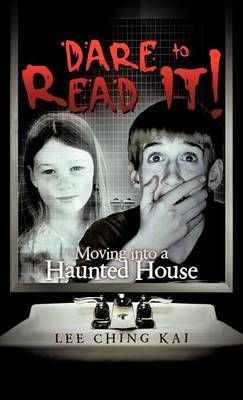 Dare to Read It!: Moving Into a Haunted House (Hardback)