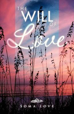 The Will of Love (Paperback)