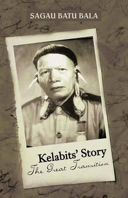 Kelabits' Story the Great Transition (Paperback)