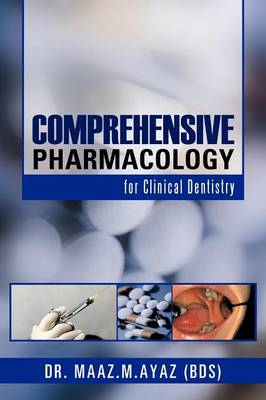 Comprehensive Pharmacology: For Clinical Dentistry (Paperback)