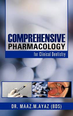 Comprehensive Pharmacology: For Clinical Dentistry (Hardback)