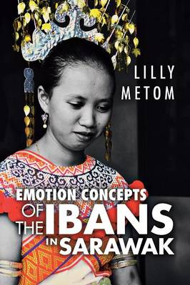 Emotion Concepts of the Ibans in Sarawak (Paperback)
