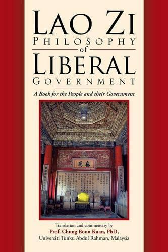 Lao Zi Philosophy of Liberal Government (Paperback)