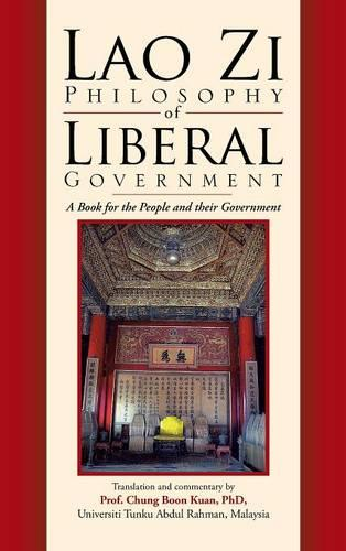 Lao Zi Philosophy of Liberal Government (Hardback)