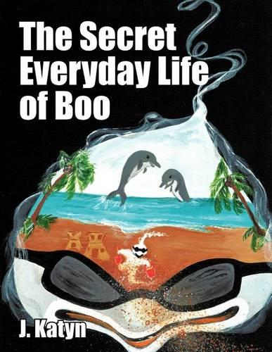 The Secret Everyday Life of Boo (Paperback)