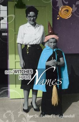 Even Witches Have Names (Paperback)