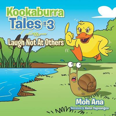 Kookaburra Tales # 3: Laugh Not at Others (Paperback)