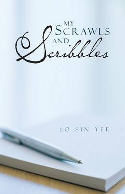 My Scrawls and Scribbles (Paperback)