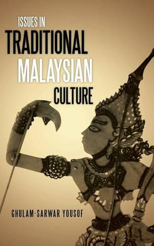 Issues in Traditional Malaysian Culture (Hardback)