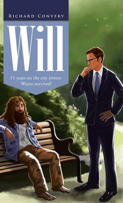 Will: 15 Years on the City Streets- Wezzo Survived! (Hardback)