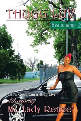 Thugg Luv: How Good Can a Thug Live (Paperback)