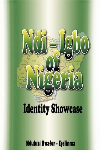 Ndi-Igbo of Nigeria: Identity Showcase (Paperback)