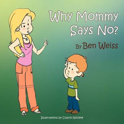 Why Mommy Says No? (Paperback)