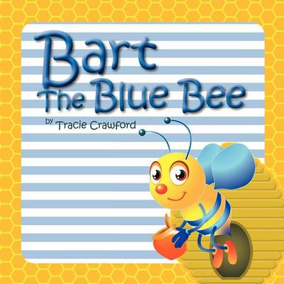 Bart the Blue Bee (Paperback)