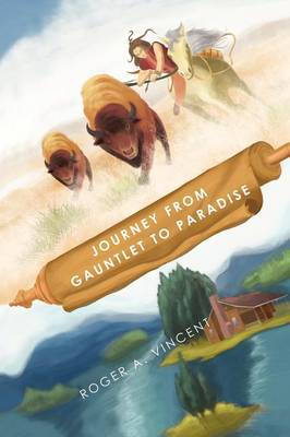 Journey from Gauntlet to Paradise (Paperback)