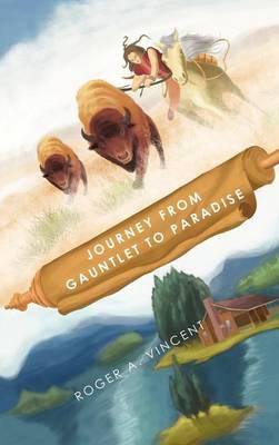 Journey from Gauntlet to Paradise (Hardback)