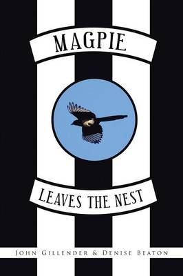 Magpie Leaves the Nest (Paperback)