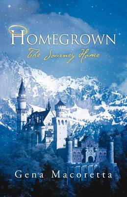 Homegrown: The Journey Home (Paperback)