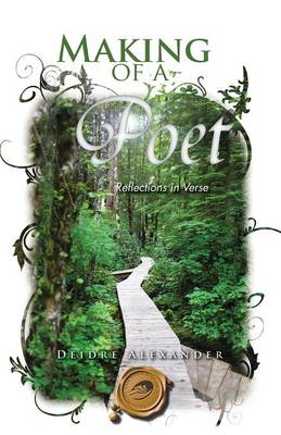 Making of a Poet: Reflections in Verse (Paperback)