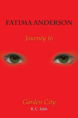 Fatima Anderson: Journey to Garden City (Paperback)