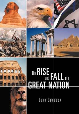The Rise and Fall of a Great Nation (Hardback)