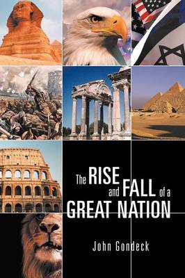 The Rise and Fall of a Great Nation (Paperback)