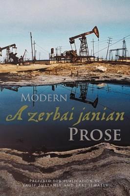 Modern Azerbaijanian Prose (Paperback)