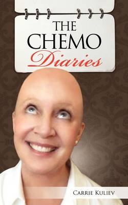 The Chemo Diaries (Paperback)