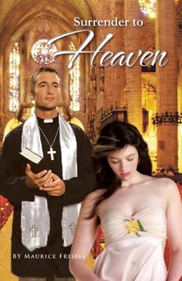 Surrender to Heaven (Paperback)