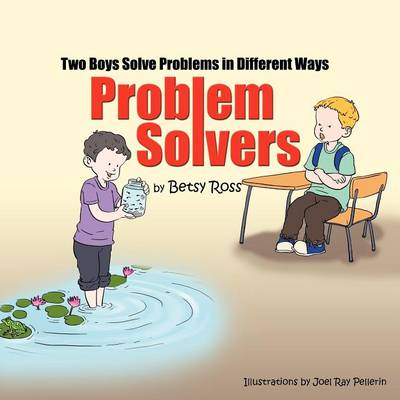 Problem Solvers: Two Boys Solve Problems in Different Ways (Paperback)