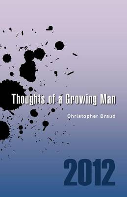 Thoughts of a Growing Man (Paperback)