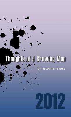Thoughts of a Growing Man (Hardback)
