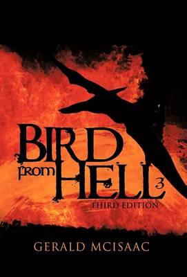 Bird from Hell: Third Edition (Hardback)