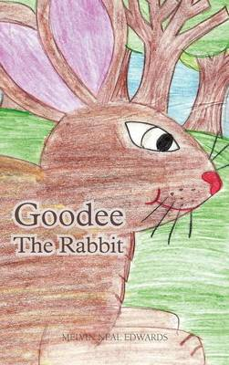 Goodee the Rabbit (Hardback)