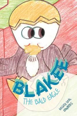 Blakee the Bald Eagle (Paperback)